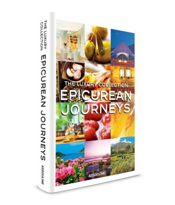 The Luxury Collection Epicurean Journeys Book