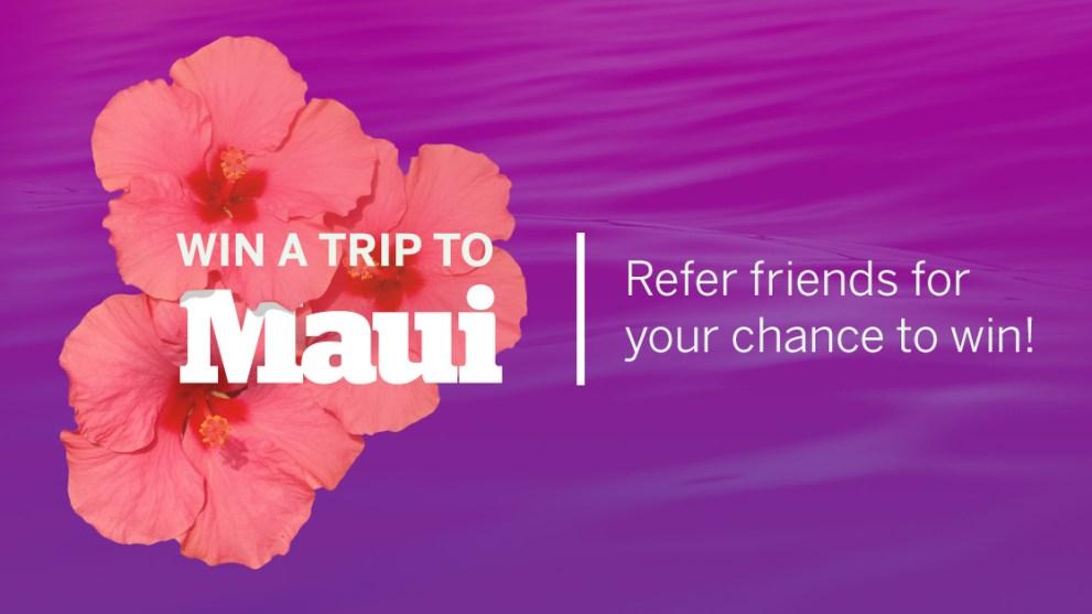 Win a Trip to Maui