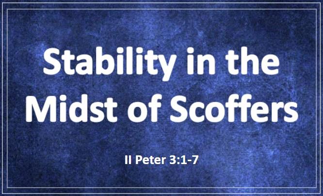 Stability in the Midst of Scoffers