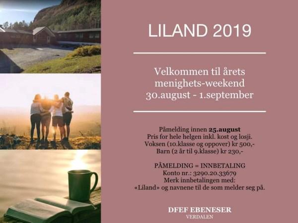 Liland 2019 Velkommen til årets menighets-weekend: 30. august - 1. september  Påmelding innen 25. august.