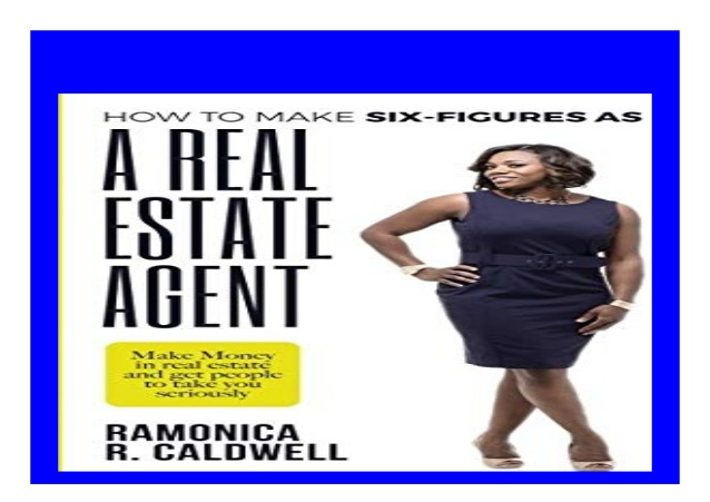 How to Make Six-Figures as a Real Estate Agent an easy way to make money