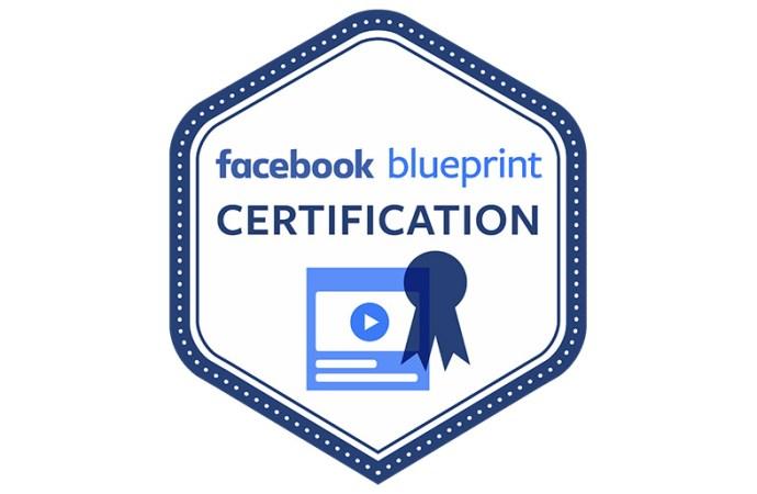 Facebook presentó las certificaciones Blueprint