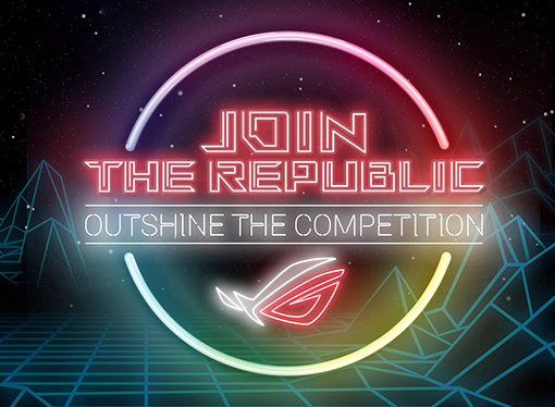 ASUS ROG presentó Join the Republic: Outshine the Competition