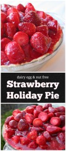 The Best Dairy-Free Strawberry Holiday Pie. So easy to make and is also egg and nut free too!