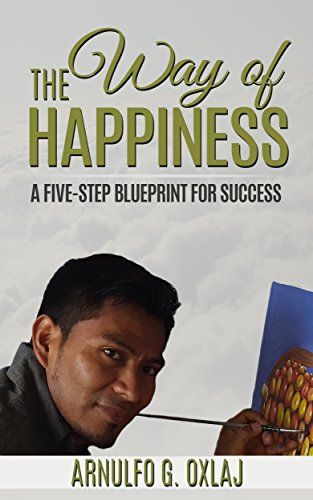 Book Cover The Way of Happiness: A Five-Step Blueprint for Success