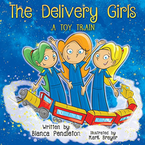 Book Cover The Delivery Girls: A Toy Train