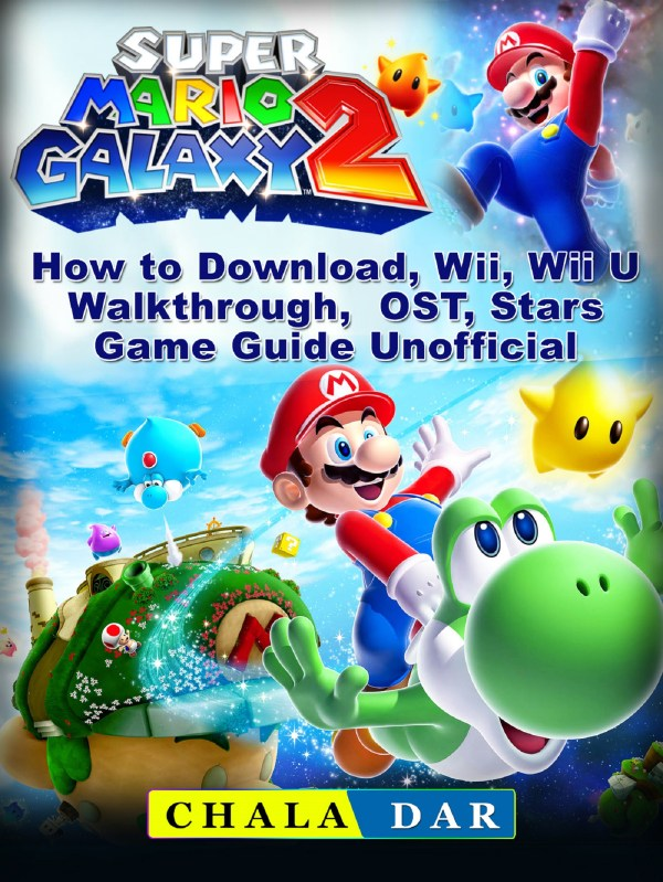 Super Mario Galaxy 2 How to Download, Wii, Wii U ...