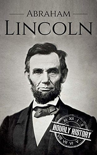 Large book cover: Abraham Lincoln: A Life From Beginning to End