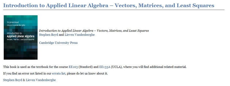 Introduction to Applied Linear Algebra: Vectors, Matrices, and Least Squares by Stephen Boyd, Lieven Vandenberghe