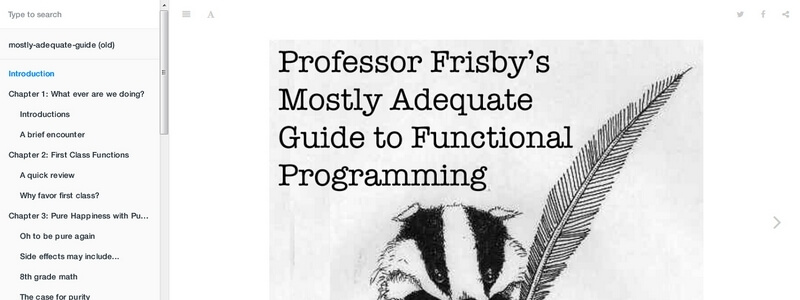 Mostly Adequate Guide to Functional Programming by Professor Frisby