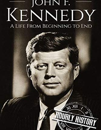 Large book cover: John F. Kennedy: A Life From Beginning to End