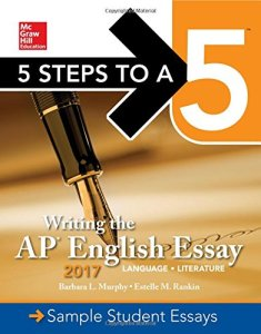 00411441-235x300 5 Steps To A 5: Writing the AP English Essay 2017, 6th Edition