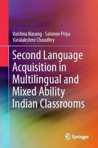 Second-Language-Acquisition-in-Multilingual-and-Mixed-Ability-Indian-Classrooms-199x300 Second Language Acquisition in Multilingual and Mixed Ability Indian Classrooms