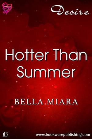 Hotter Than Summer
