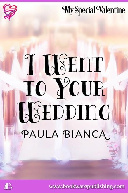 I Went to Your Wedding