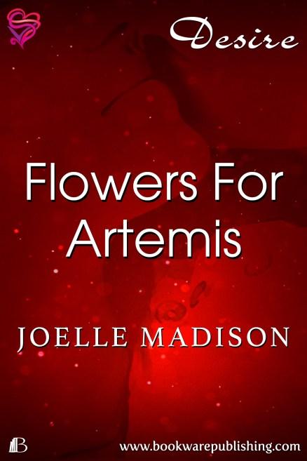 Flowers For Artemis