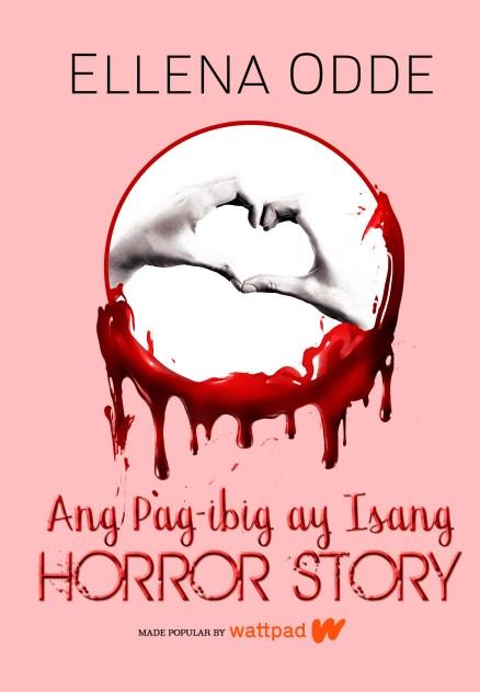 Ang Pag-ibig ay Isang Horror Story