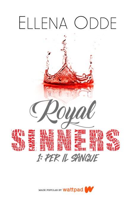 Royal Sinners 1: Per il Sangue