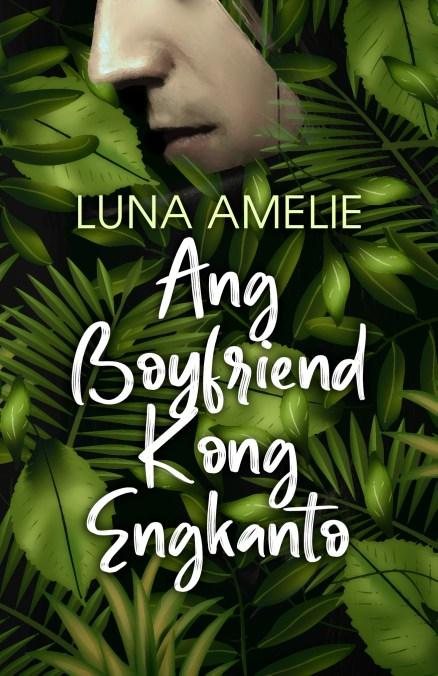 Ang Boyfriend Kong Engkanto