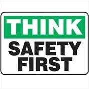 SafetyFirstSign