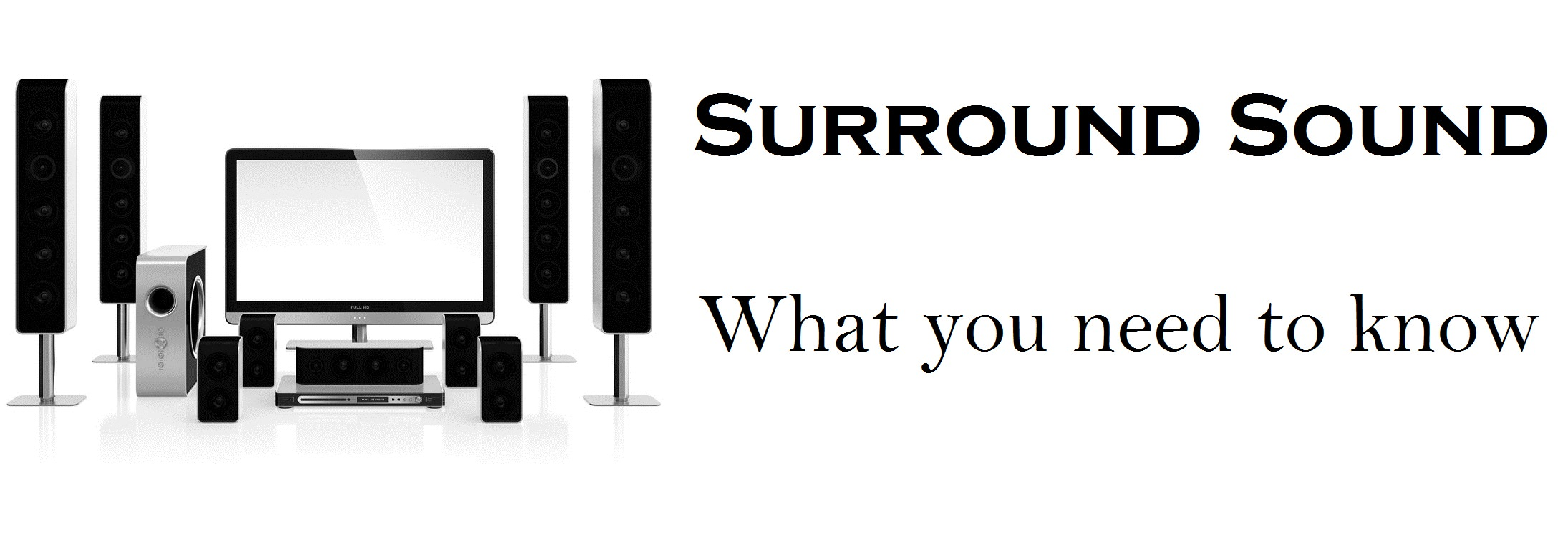 Surround Sound What You Need To Know