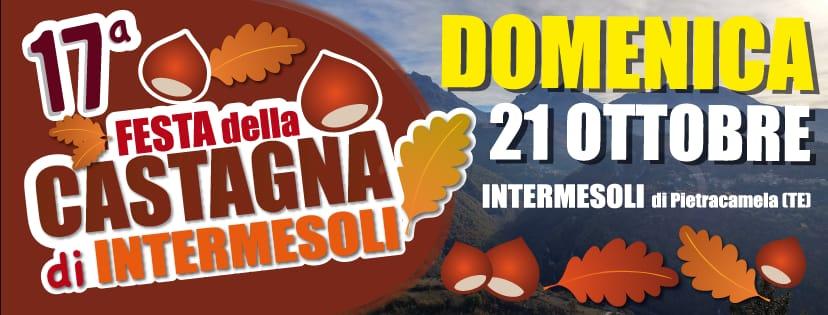 17° Festa della Castagna  Intermesoli  di Pietracamela (TE)