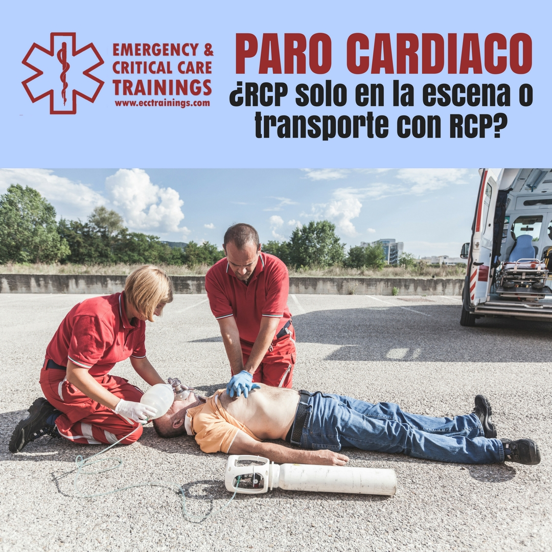 paro cardiaco rcp en la escena o transportar