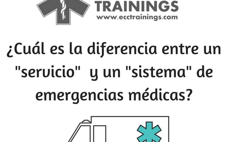 diferencia entre un servicio y un sistema de emergencias médicas