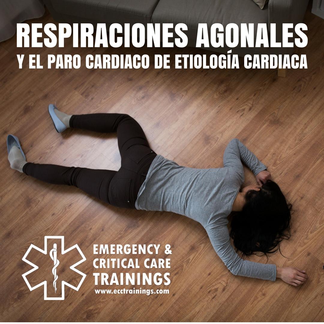 RESPIRACIONES AGONALES Y EL PARO CARDIACO DE ETIOLOGÍA CARDIACA eccpodcast