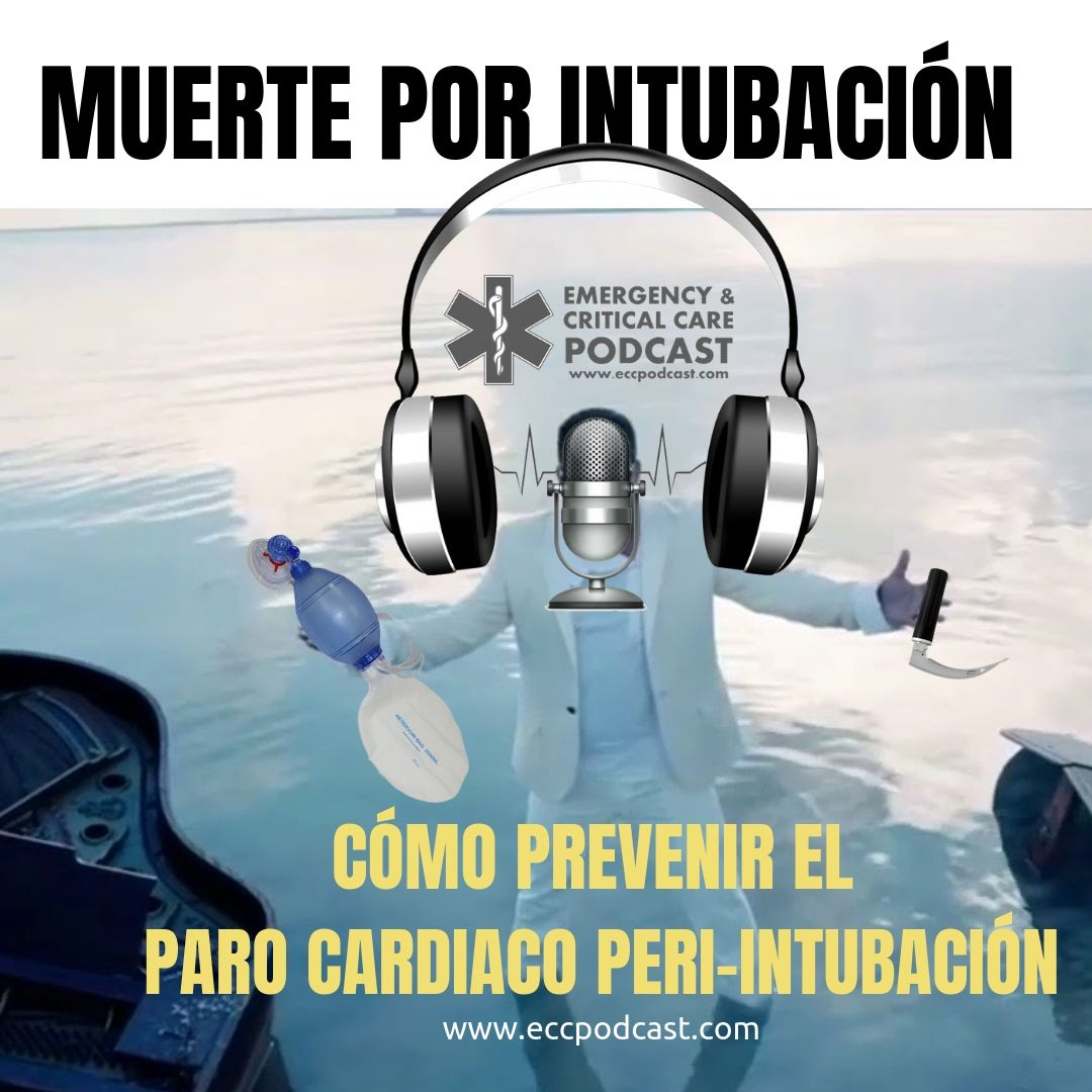 como prevenir el paro cardiaco peri-intubacion ecctrainings eccpodcast