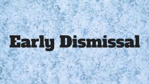 ECCSS E-Alert: Early dismissal for Thursday, November 15