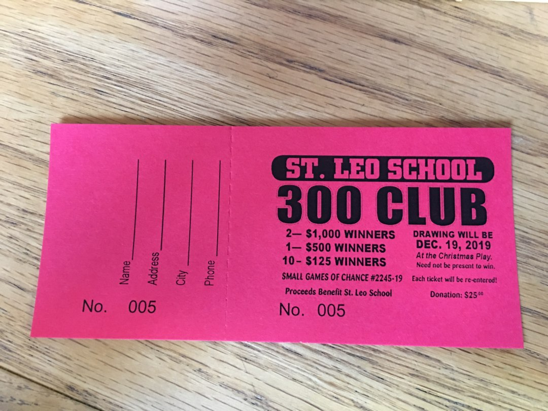 St. Leo School 300 Club Tickets on Sale NOW!