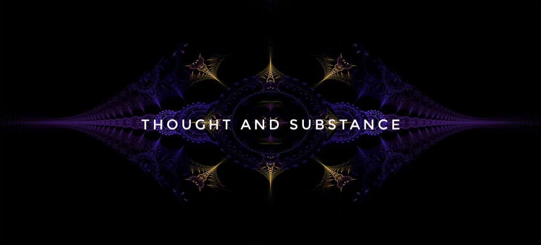 Thought and substance