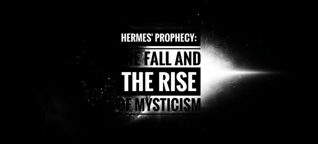 The prophecy of Hermes Trismegistus