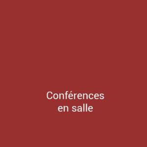 Conférences en salle