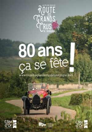 1937-2017 La Route des grands crus de Bourgogne fête ses 80 ans !