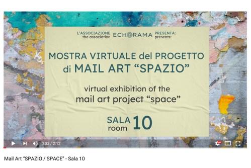 Video esposizione virtuale Mail Art Spazio - Sala 10