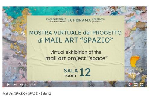 Video esposizione virtuale Mail Art Spazio - Sala 12