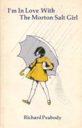 I'm in Love with the Morton Salt Girl by Richard Peabody