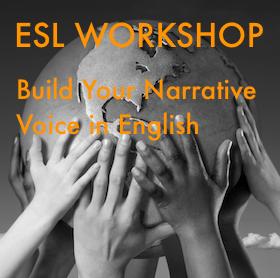 ESL Workshop | Build Your Narrative Voice in English