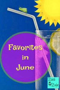 Favorites in June EclecticEvelyn.com