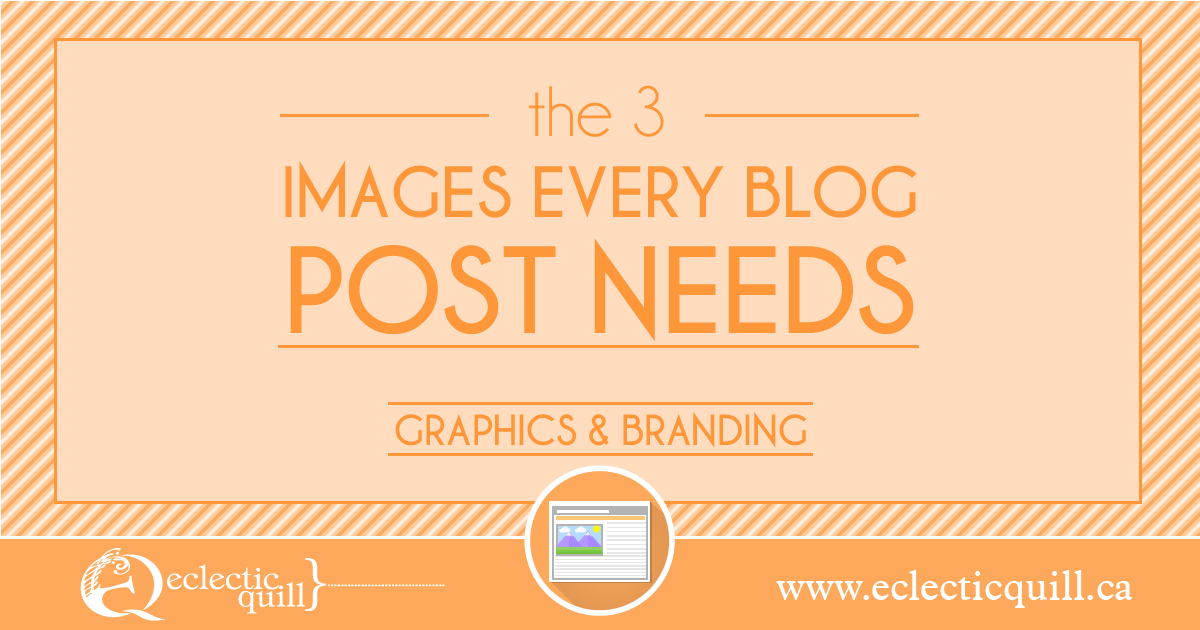 The Three Graphics Every Blog Post Needs