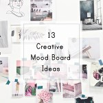 Get the new ebook today – 13 Creative Mood Board Ideas