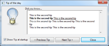 This widget propose a 'Tip Of the Day' dialog box