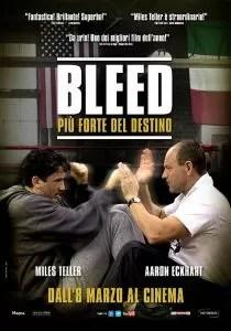 Bleed - Più forte del destino poster italiano