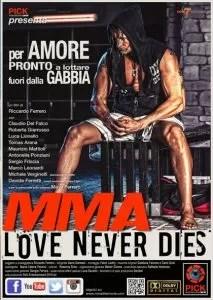 MMA Love never dies, poster