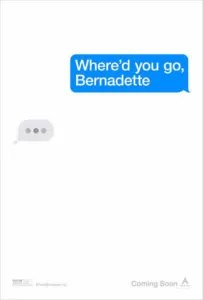 Che fine ha fatto Bernadette locandina