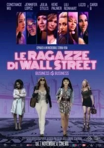 Le Ragazze di Wall Street - Business I$ Business poster