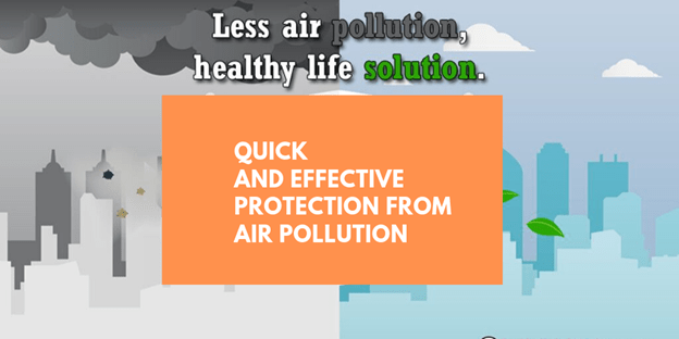 Quick and effective protection from air pollution.