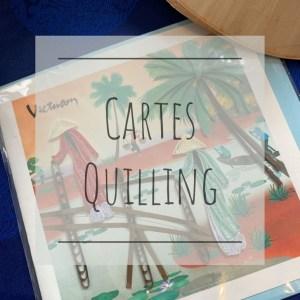 Cartes Quilling